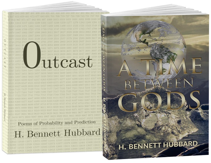 H Bennett Hubbard Books - Outcast and A Time Between Gods