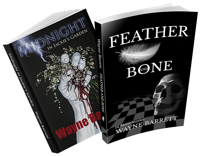 Wayne Barrett Books - Feather and Bone, Midnight in Jackie's Garden